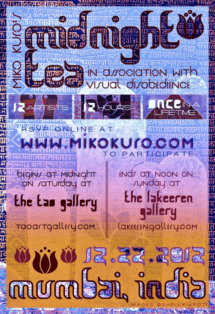 THE  MUMBAI TWELVE -Midnight Tea  @ Tao Art Gallery & Lakeeren Gallery Mumbai-December 2012