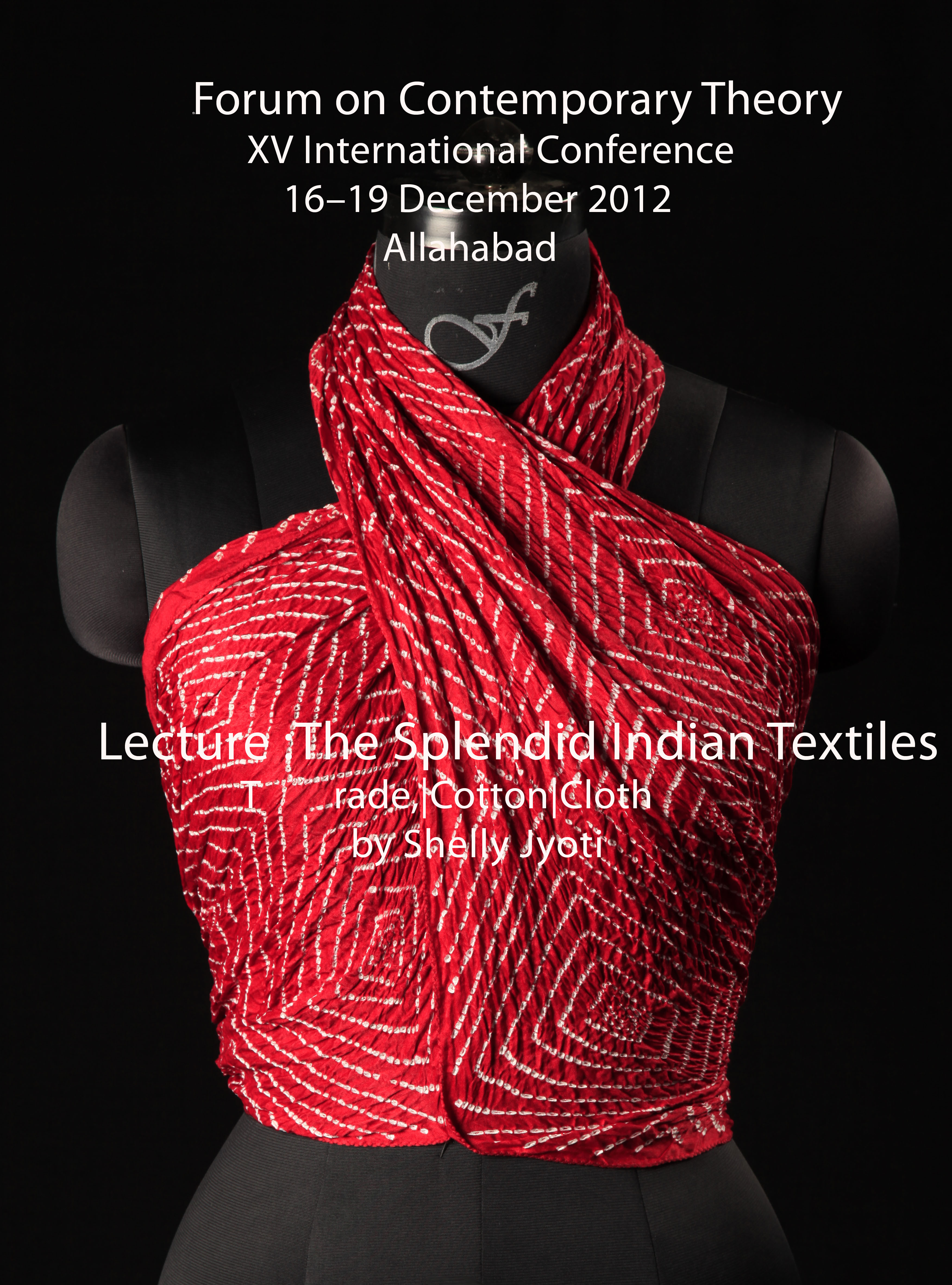 CONFERENCE  Paper presentation  December 2012, Forum on Contemporary Theory , XV International Conference Allahabad