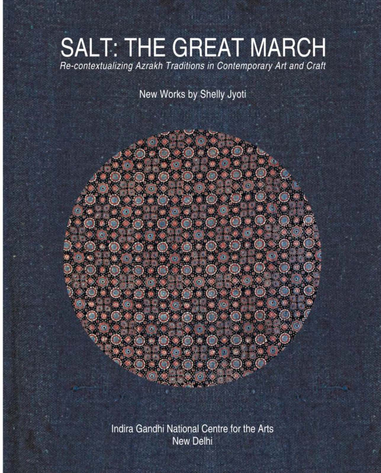 IGNCA- India Publishes catalog SALT: THE GREAT MARCH