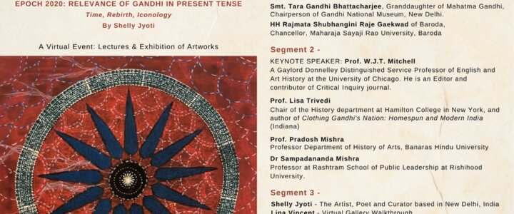A VIRTUAL EVENT: FRIDAY, 29TH OCT, 5.00PM | EPOCH 2020: RELEVANCE OF GANDHI IN PRESENT TENSE by Shelly Jyoti